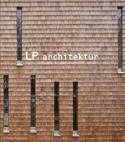 9783211327494: LP architektur: Bauten und Projekte. Buildings and Projects 2000–2007 (German and English Edition)
