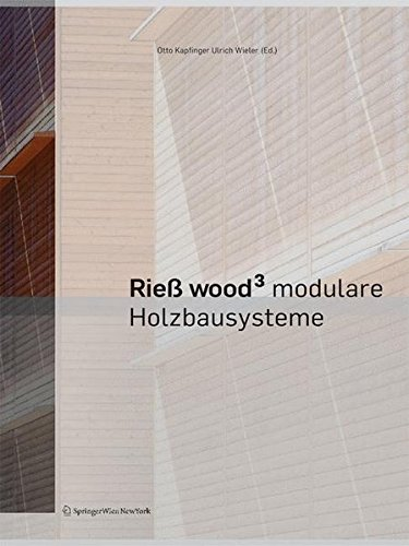 9783211327715: Turning Point in Wood Construction: Entwicklung Und Zukunft Modularer Systeme / Development and Perspectives in Prefab Systems