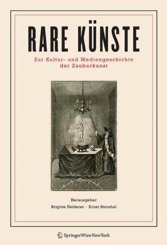 9783211333853: Rare Künste: Zur Kultur- und Mediengeschichte der Zauberkunst