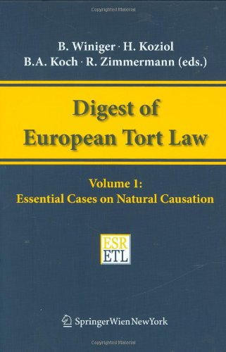 9783211369579: 1: Essential Cases on Natural Causation (Digest of European Tort Law)