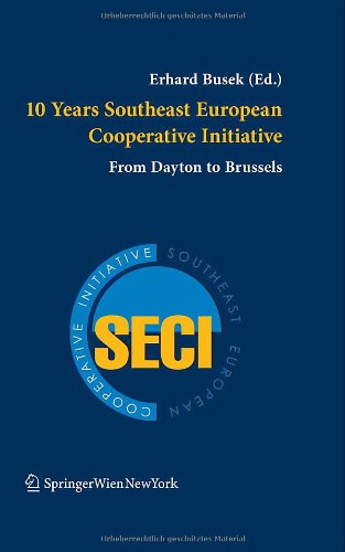9783211372449: 10 Years Southeast European Cooperative Initiative: From Dayton to Brussels