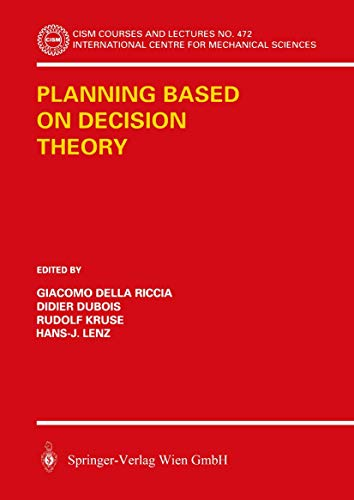 9783211407561: Planning Based on Decision Theory (CISM International Centre for Mechanical Sciences)