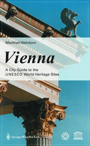 9783211408636: Vienna. A Guide to the UNESCO World Heritage Sites