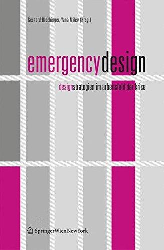 9783211487600: Emergency Design: Designstrategien im Arbeitsfeld der Krise