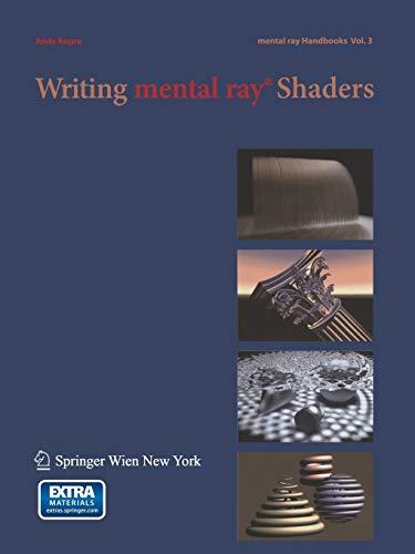 Writing Mental Ray Shaders: A Perceptual Introduction: Andy, Kopra