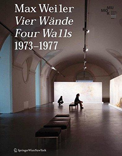 9783211490037: Max Weiler 19102001. Vier Wände / Four Walls 19731977 (German and English Edition)
