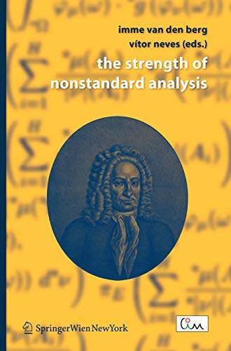 The Strength of Nonstandard Analysis: Springer
