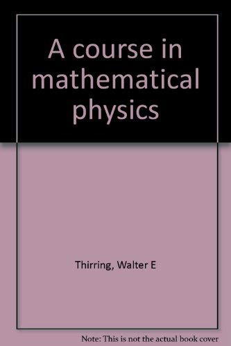 9783211536124: Title: A course in mathematical physics