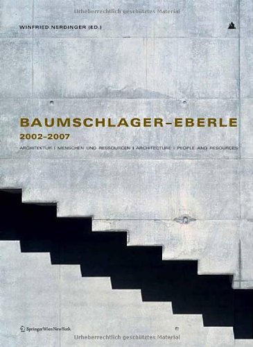 9783211714683: Baumschlager-Eberle 2002-2007: Architektur, Menschen Und Ressourcen / Architecture, People and Resources