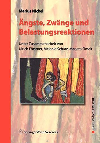 9783211720103: Ängste, Zwänge und Belastungsreaktionen (Edition Ärztewoche) (German Edition)