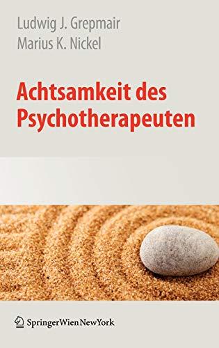 9783211720561: Achtsamkeit des Psychotherapeuten (German Edition)