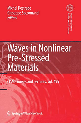 9783211735718: Waves in Nonlinear Pre-Stressed Materials (CISM International Centre for Mechanical Sciences)