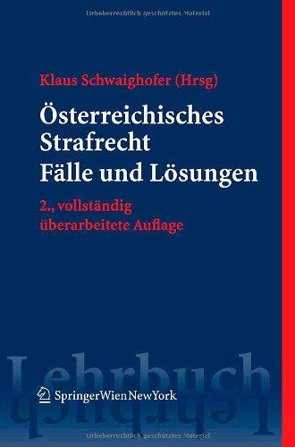 9783211744185: Österreichisches Strafrecht. Fälle und Lösungen (Springers Kurzlehrbücher der Rechtswissenschaft) (German Edition)