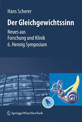 9783211754313: Gleichgewichtssinn: Neues Aus Forschung Und Klinik 6. Hennig Symposium
