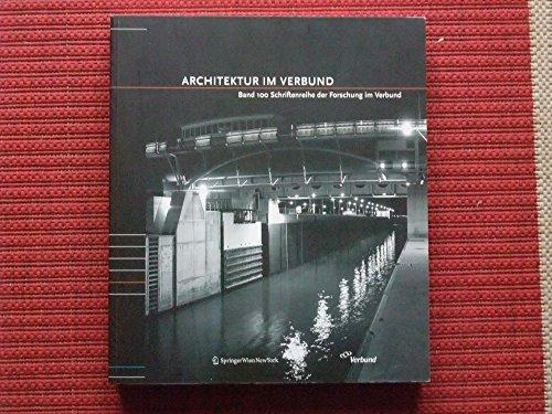 Architektur Im Verbund: Band 100 Schriftenreihe Der: Stadler, Gerhard A.,
