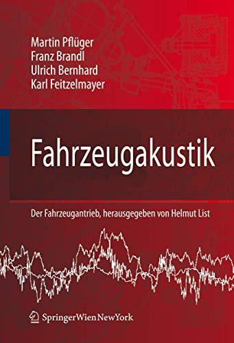9783211767405: Fahrzeugakustik (Der Fahrzeugantrieb) (German Edition)