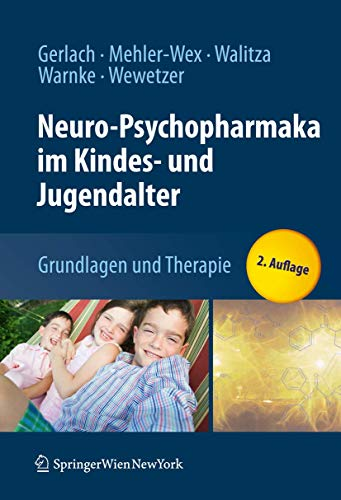 9783211792742: Neuro-Psychopharmaka im Kindes- und Jugendalter: Grundlagen und Therapie (German Edition)