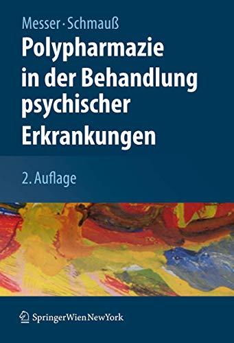9783211798256: Polypharmazie in der Behandlung psychischer Erkrankungen
