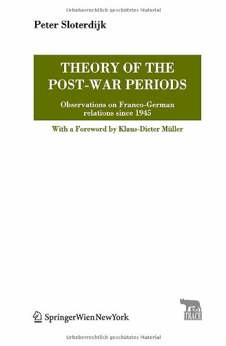 9783211799130: Theory of the Post-War Periods: Observations on Franco-German relations since 1945 (TRACE Transmission in Rhetorics, Arts and Cultural Evolution)