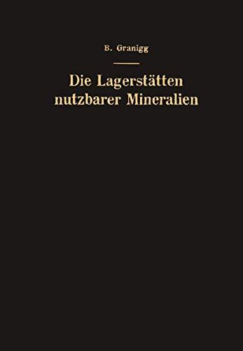 9783211802076: Die Lagerstätten nutzbarer Mineralien: Ihre Entstehung, Bewertung und Erschließung