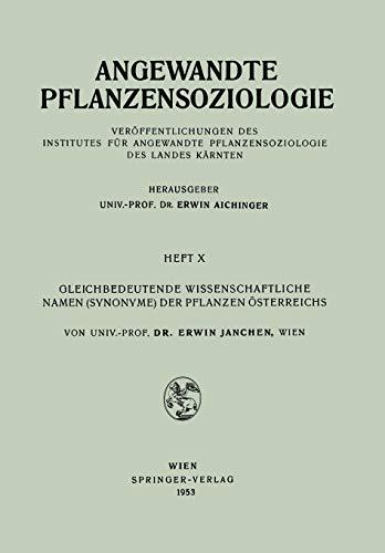 9783211802946: Gleichbedeutende Wissenschaftliche Namen (Synonyme) Der Pflanzen Osterreichs (Angewandte Pflanzensoziologie)