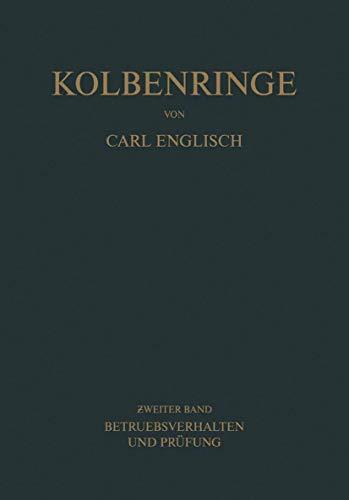 9783211804735: Kolbenringe: Band II Betriebsverhalten und Prüfung (German Edition)