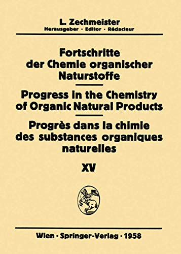 9783211804742: Fortschritte der Chemie organischer Naturstoffe / Progress in the Chemistry of Organic Natural Products / Progrès dans la Chimie des Substances Organiques Naturelles (German and English Edition)