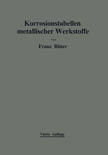9783211804957: Korrosionstabellen metallischer Werkstoffe: geordnet nach angreifenden Stoffen