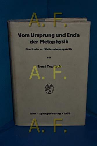 9783211805015: Vom Ursprung und Ende der Metaphysik: Eine Studie zur Weltanschauungskritik (German Edition)
