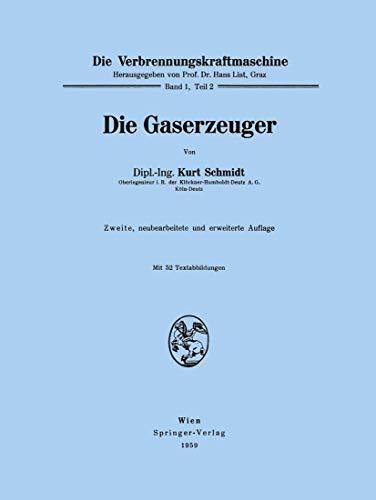 Die Gaserzeuger: Schmidt, Kurt