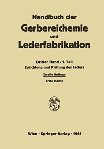 9783211805794: Zurichtung und Prüfung des Leders (Handbuch der Gerbereichemie und Lederfabrikation) (German Edition)