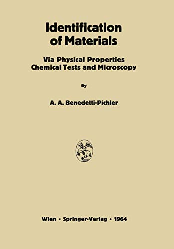 Identification of Materials via Physical Properties, Chemical: Benedetti-Pichler, Anton A