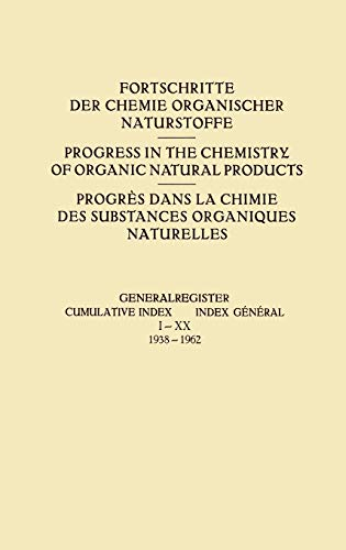 9783211806777: Generalregister / Cumulative Index / Index Général I–XX (1938–1962) (Fortschritte der Chemie organischer Naturstoffe Progress in the Chemistry of Organic Natural Products)