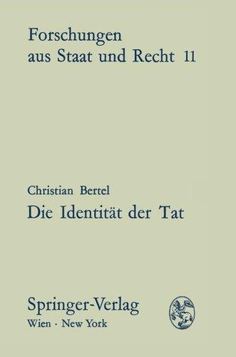 9783211809457: Die Identität der Tat: Der Umfang von Prozeßgegenstand und Sperrwirkung im Strafverfahren (Forschungen Aus Staat Und Recht)