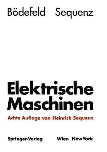 9783211809716: Elektrische Maschinen: Eine Einführung in die Grundlagen (German Edition)