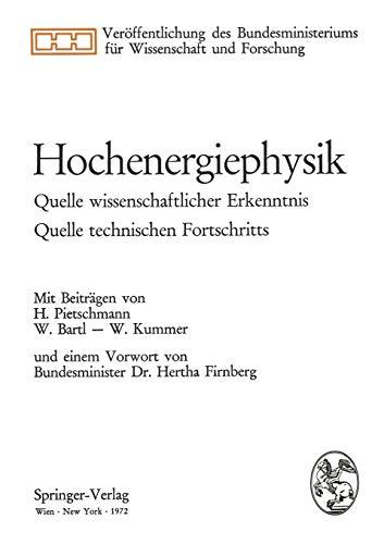 Hochenergiephysik: Quelle wissenschaftlicher Erkenntnis, Quelle technischen Fortschritts: Hertha Firnberg (Preface),