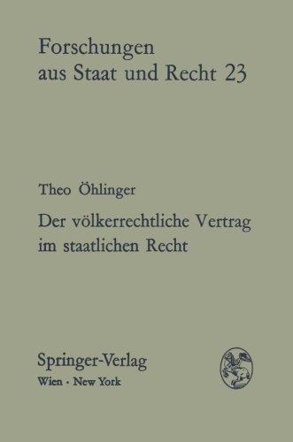 9783211811054: Der v�lkerrechtliche Vertrag im staatlichen Recht: Eine theoretische, dogmatische und vergleichende Untersuchung am Beispiel �sterreichs