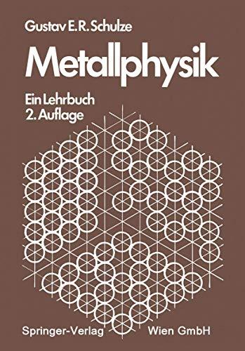 9783211811139: Metallphysik: Ein Lehrbuch