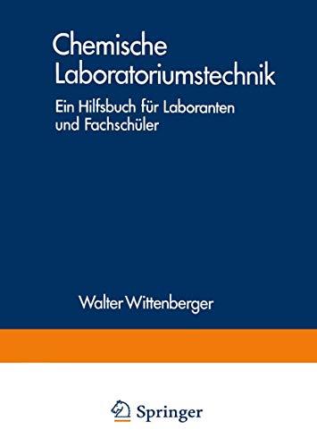 9783211811160: Chemische Laboratoriumstechnik: Ein Hilfsbuch für Laboranten und Fachschüler
