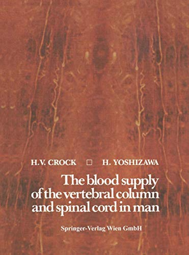 9783211814024: The blood supply of the vertebral column and spinal cord in man