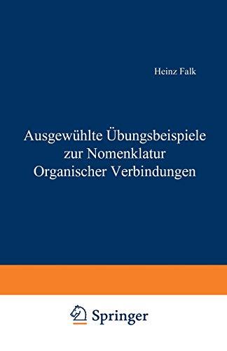 9783211814796: Ausgewahlte Ubungsbeispiele Zur Nomenklatur Organischer Verbindungen