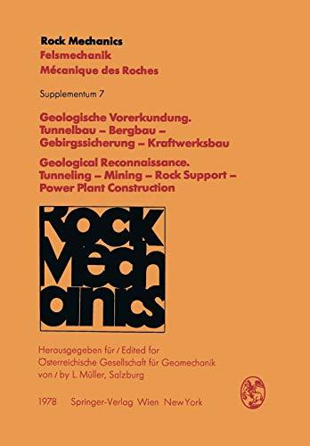 9783211814987: Geologische Vorerkundung. Tunnelbau  -  Bergbau  -  Gebirgssicherung  -  Kraftwerksbau / Geological Reconnaissance. Tunneling  -  Mining  -  Rock Support  -  ... Supplementa) (German and English Edition)