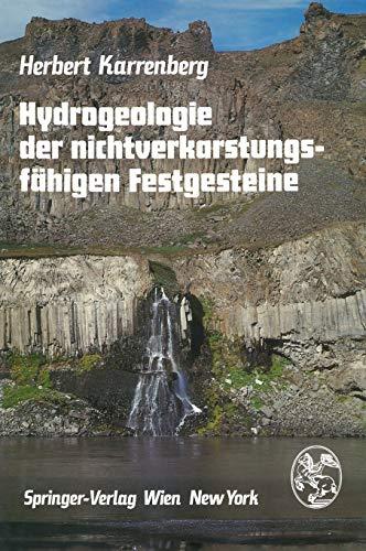 Hydrogeologie der nichtverkarstungsfähigen Festgesteine (German Edition): H. Karrenberg