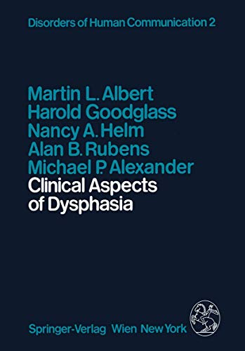 Clinical Aspects of Dysphasia (Disorders of Human: Albert, M.L., Goodglass,