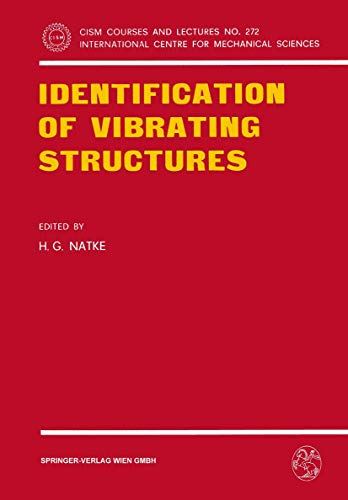 9783211816516: Identification of Vibrating Structures (CISM International Centre for Mechanical Sciences)