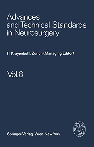 Advances and Technical Standards in Neurosurgery Vol 8