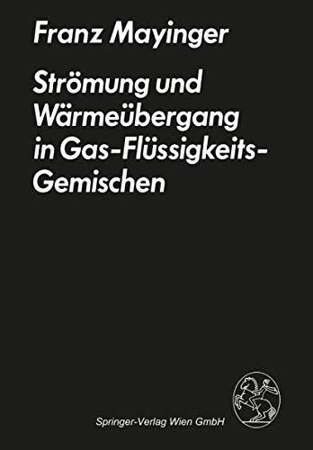 9783211816684: Strömung und Wärmeübergang in Gas-Flüssigkeits-Gemischen