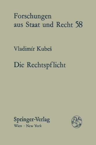 9783211816691: Die Rechtspflicht (Forschungen Aus Staat Und Recht)