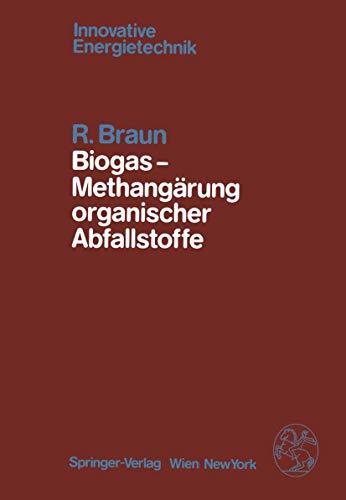 9783211817056: Biogas  -  Methangärung organischer Abfallstoffe: Grundlagen und Anwendungsbeispiele (Innovative Energietechnik)