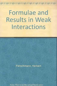 9783211817834: Formulae and Results in Weak Interactions